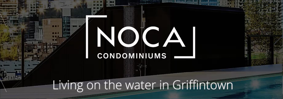 Noca - Living on the water in Griffintown