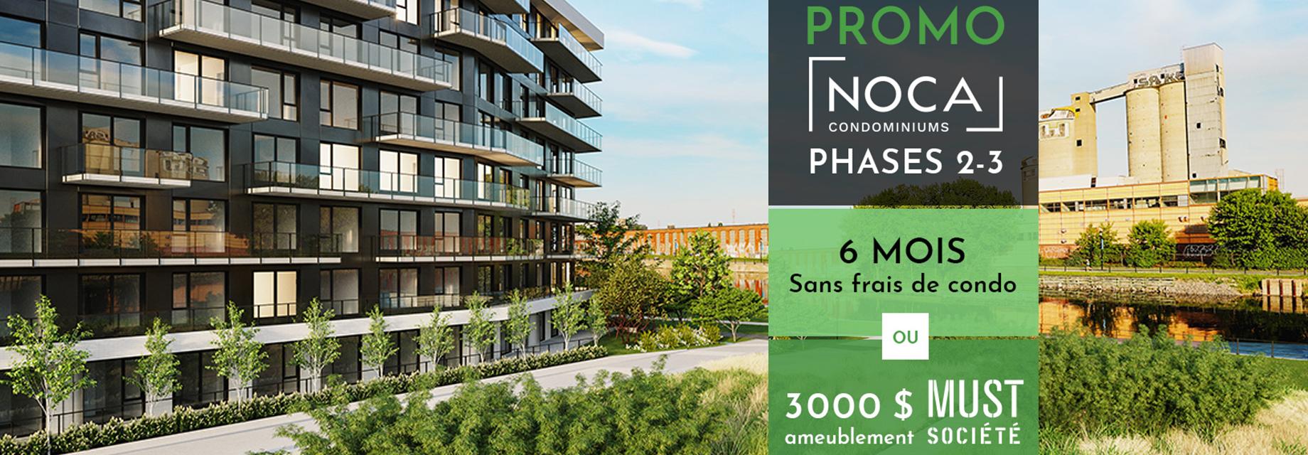 Noca condos promo 6 mois sans frais de condo ou 3000$ chez MUST société